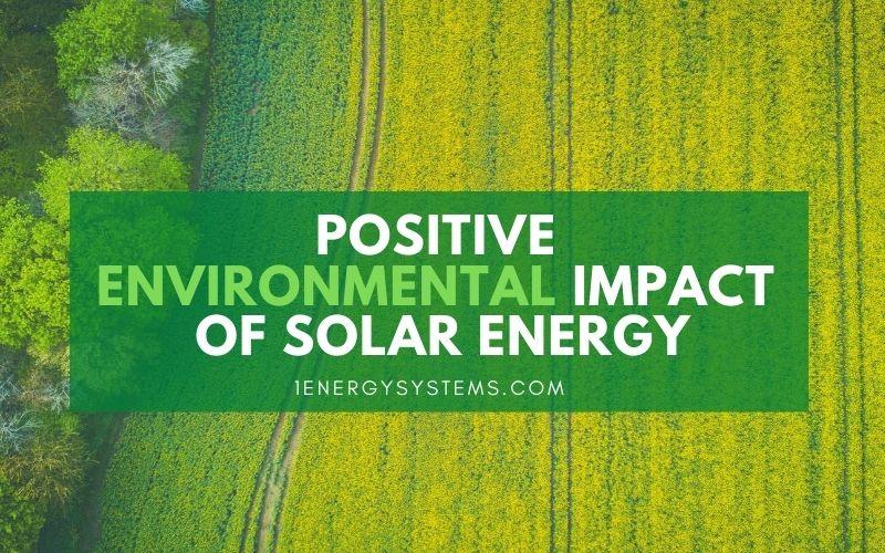 Positive Environmental Impact of Solar Energy