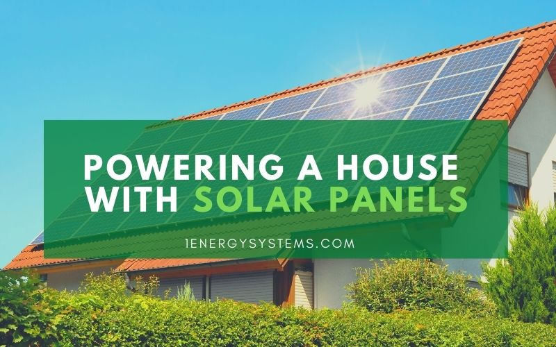 Powering a House with Solar Panels