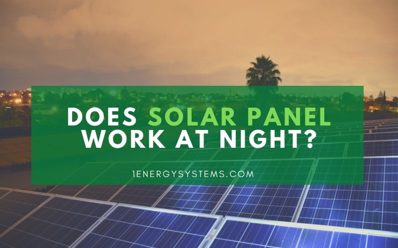 Does the Solar Panel Work at Night