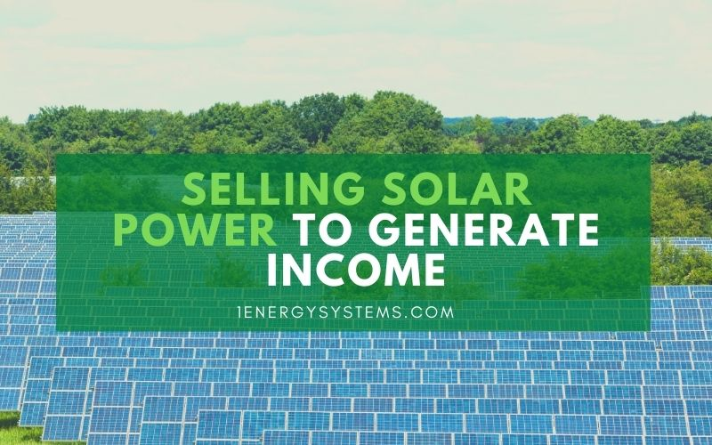 Selling Solar Power to Generate Income