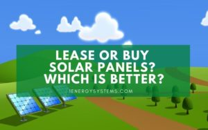 Lease or Buy Solar Panels