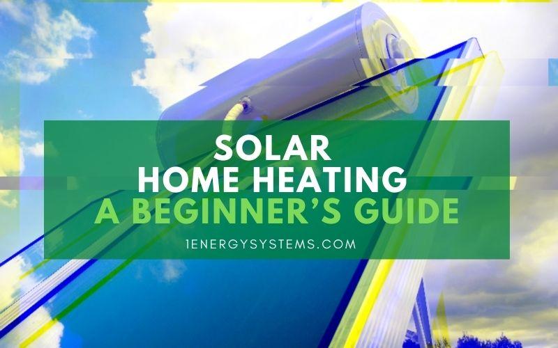 Solar Home Heating